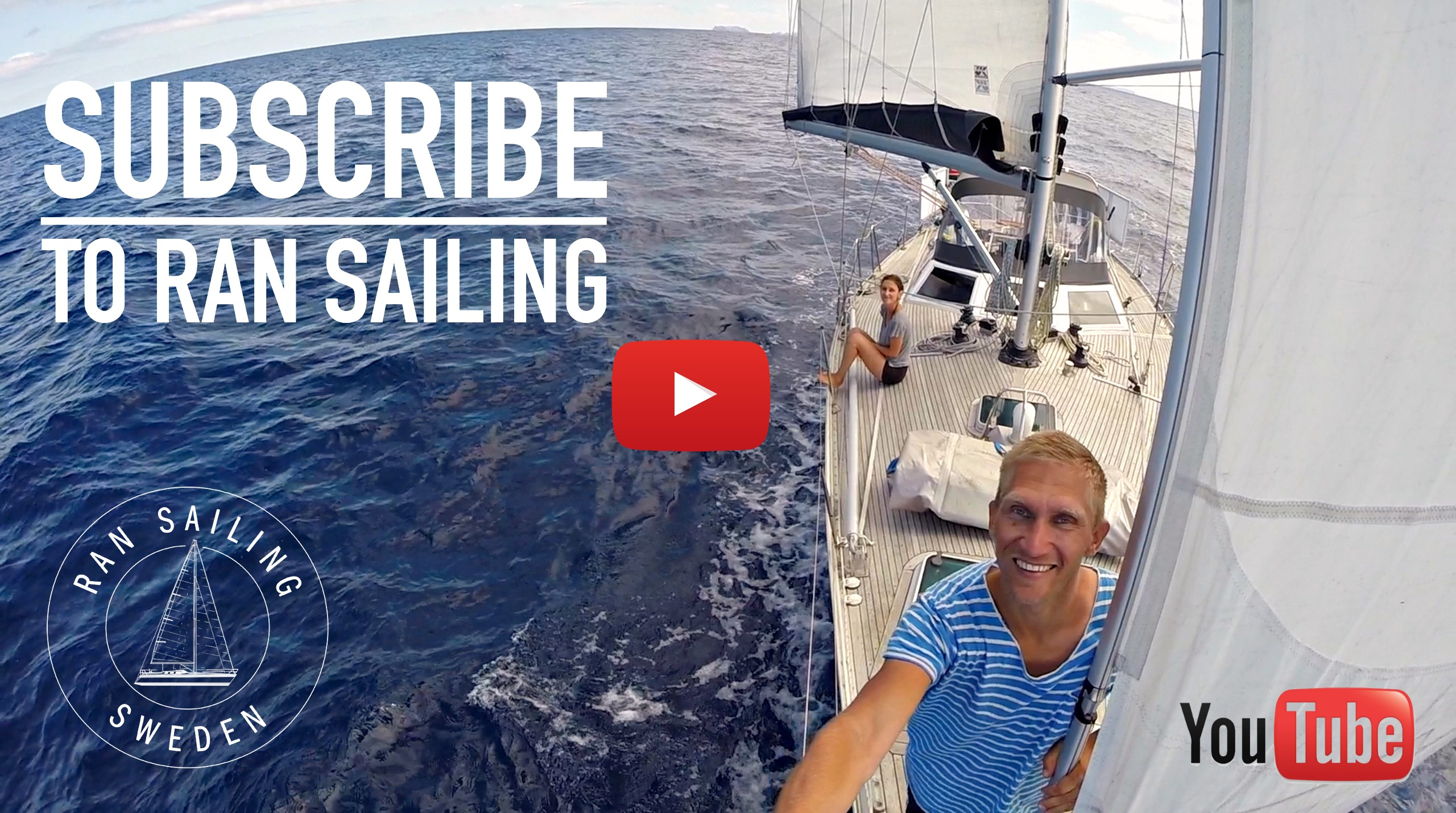 Subscribe to RAN Sailing on YouTube